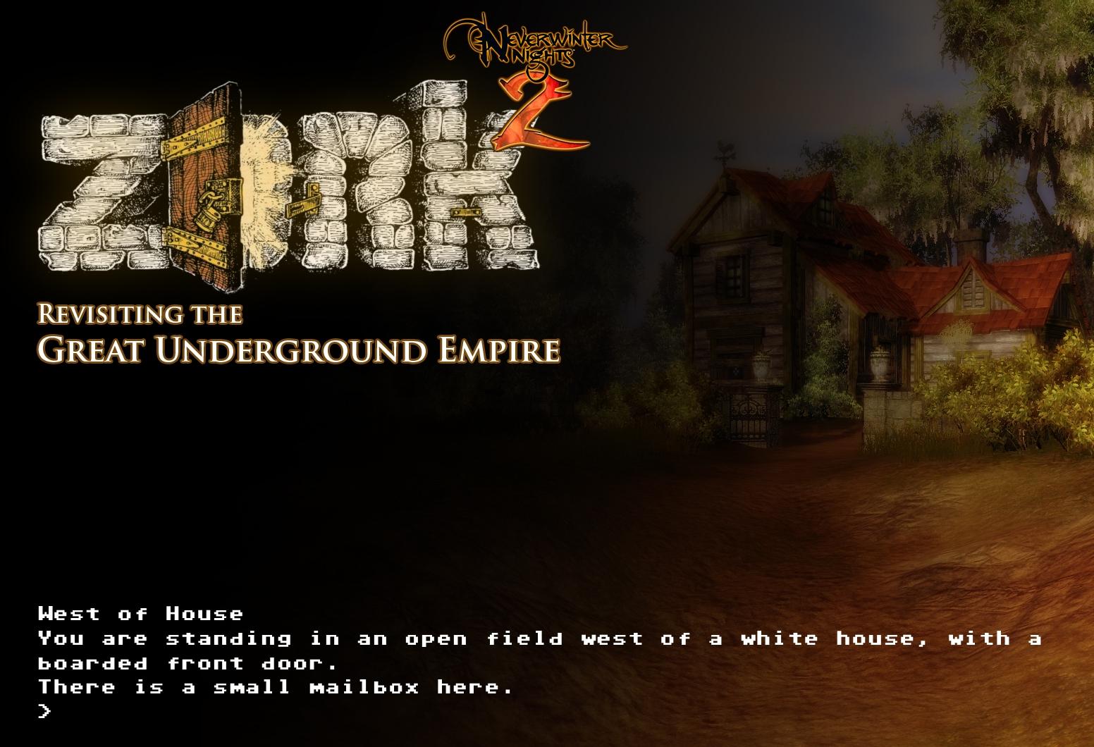 ZORK – Rediscovering the Great Underground Empire (NWN2